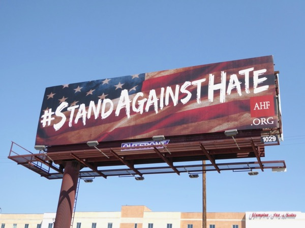 Stand Against Hate AHF billboard