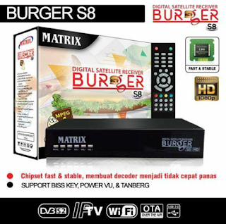 Spesifikasi Receiver Matrix Burger S8 HD 2018