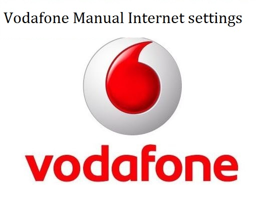 internet manual setting for vodafone