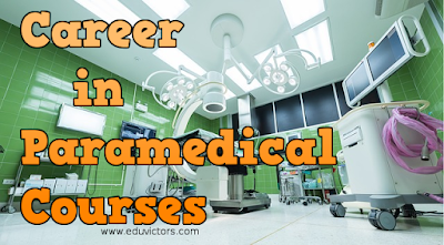 Career After 12: Career in Paramedical Courses (#CareerAfter12)
