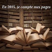 http://andree-la-papivore.blogspot.fr/2014/12/challenge-en-2015-je-compte-mes-pages.html