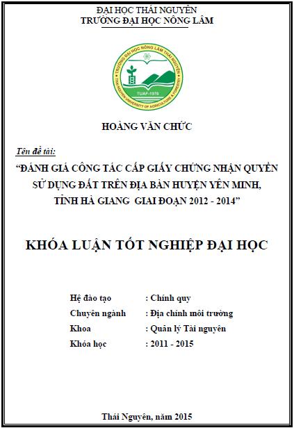 Đánh giá công tác cấp giấy chứng nhận quyền sử dụng đất trên địa bàn huyện Yên Minh tỉnh Hà Giang giai đoạn 2012 – 2014