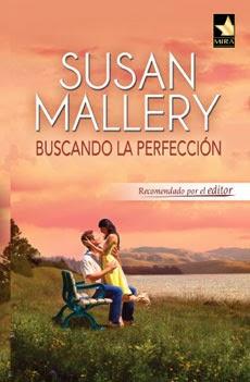 Buscando la perfeccion – Susan Mallery
