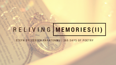 Reliving Memories (ii)