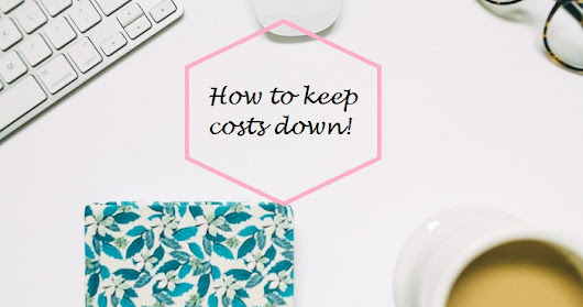 How to keep costs down with small changes that can change your finances completely!