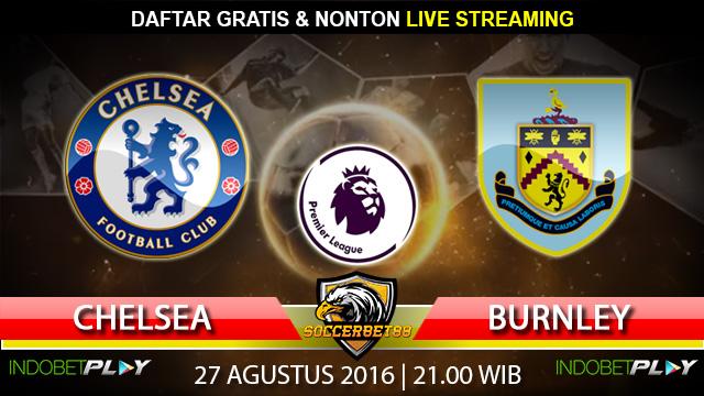Prediksi Chelsea vs Burnley 27 Agustus 2016 (Liga Inggris)