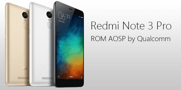 Pengguna Xiaomi Redmi Note 3 PRO Kebagian Rejeki Custom Rom AOSP FingerPrint 100% Work: Ini Tutorialnya