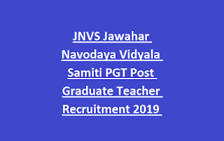 JNVS Jawahar Navodaya Vidyala Samiti PGT Post Graduate Teacher Recruitment 2019 218 Govt Jobs Online Form