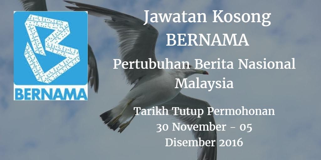 Jawatan Kosong BERNAMA 30 November - 05 Disember 2016