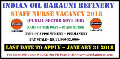 Indian Oil Barauni Refinery Staff Nurse Vacancy 2018 (Public Sector Govt Job)