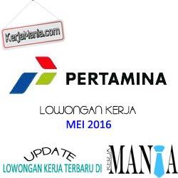 Lowongan Kerja PT Pertamina (Persero) Mei 2016