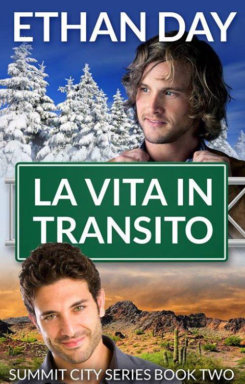 """Recensione: """"La vita in transito"""" (Serie Summit City #2) di Ethan Day"""