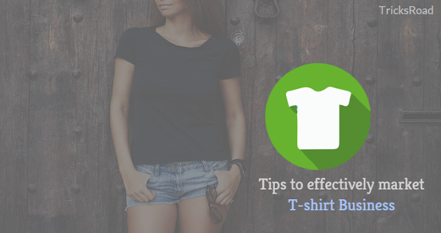 T-Shirt Marketing 101: How to Effectively Market Your T-Shirt Business