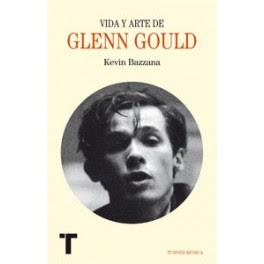 Vida y arte de Glenn Gould