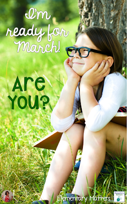 I'm ready for March, are you? Ideas, links, and an exclusive freebie to help you get ready for the new month!