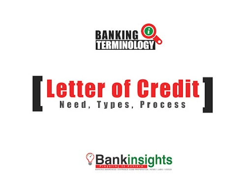 What is Letter of Credit (LC)? Definition, Need, Process, Types