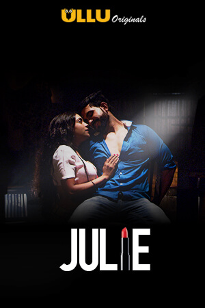 Julie 2019 S01 Full Hindi Episodes Download HDRip 720p