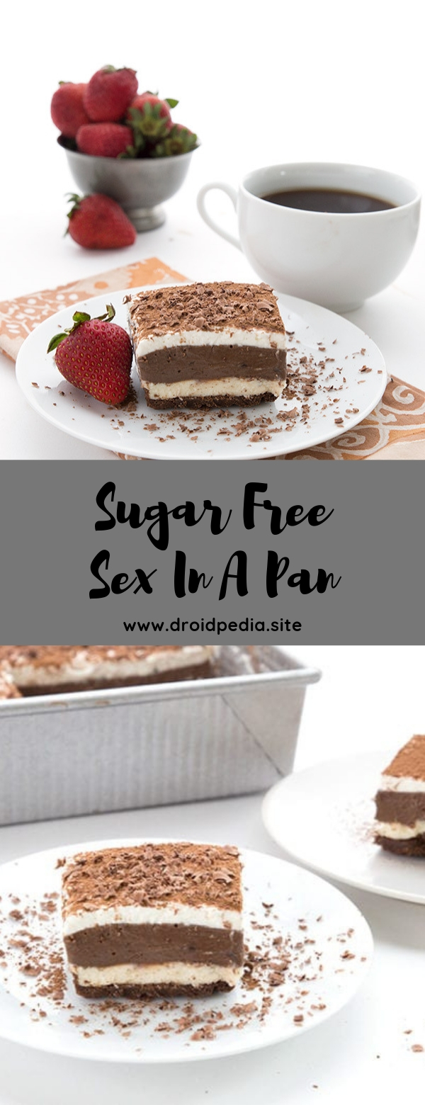 Sugar Free Sex In A Pan #dessert #chocolate