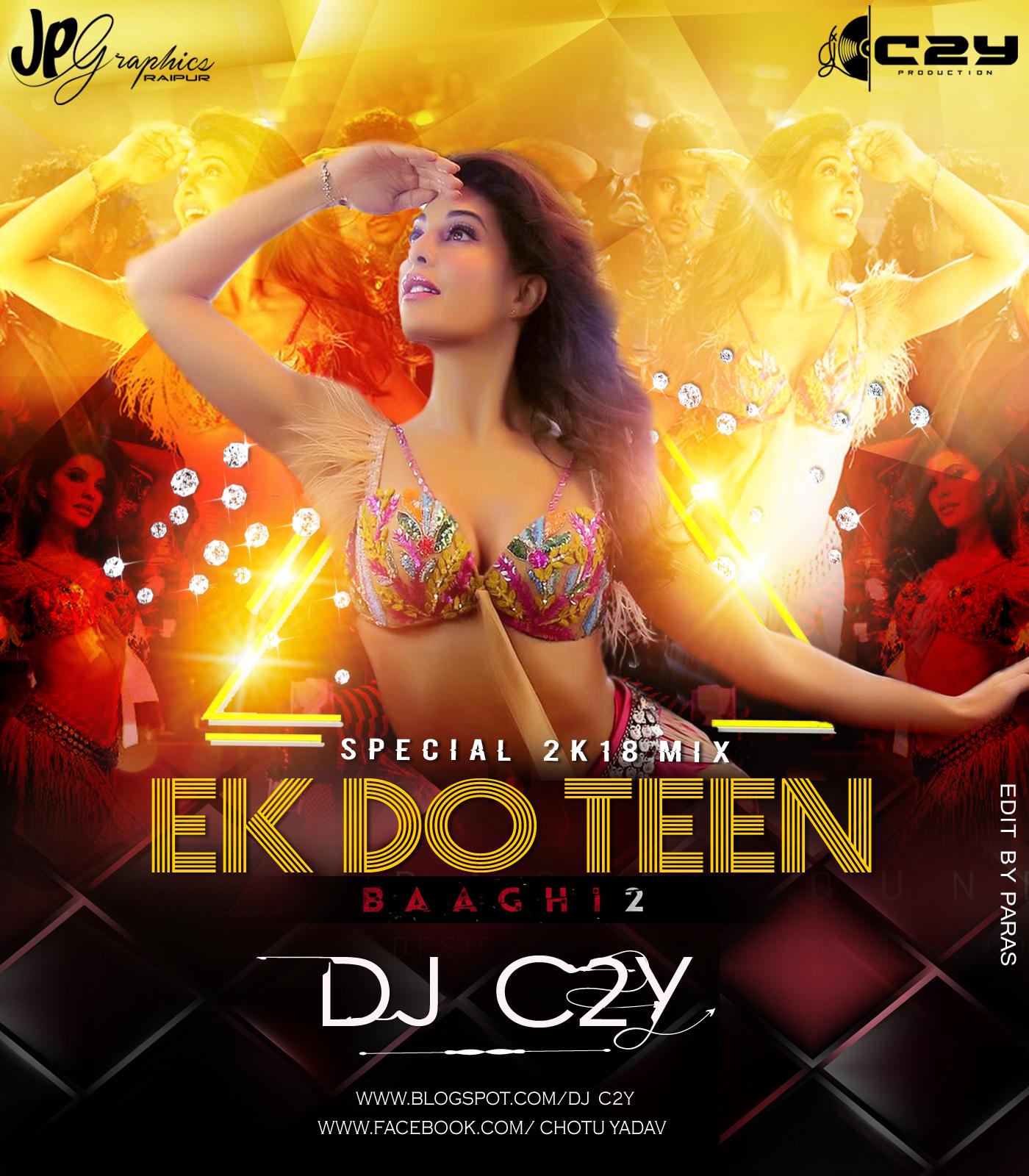 Ek Do Teen Song Baaghi 2 Download Pagalworld: Ek_Do_Teen Baaghi 2 2018 TAPORI REMIX DJ C2Y