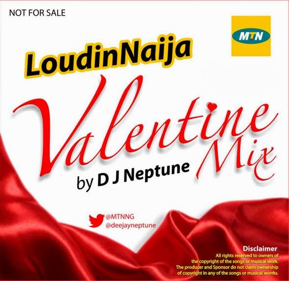 DJ Neptune - Loud In Naija Valentine 2014 Mix[@MTNNG & @deejayneptune] image