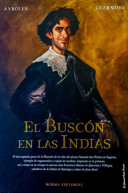 El Buscón en las Indias, novela gráfica por El Guisante Verde Project