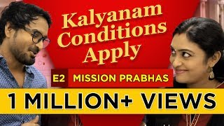 Kalyanam – Conditions Apply | Episode 2 – 'Mission Prabhas' | Mirchi Senthil & Sreeja