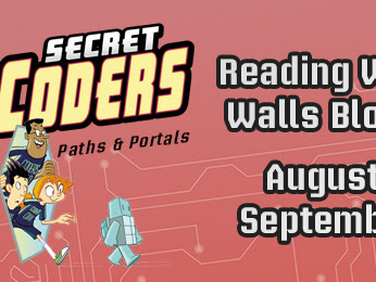 Reading Without Walls Blog Tour | My Thoughts About the Secret Coders Series by Gene Luen Yang and Mike Holmes