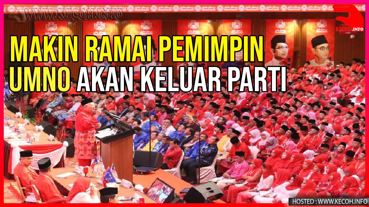 40 MP Umno Akan Keluar Parti Lagi