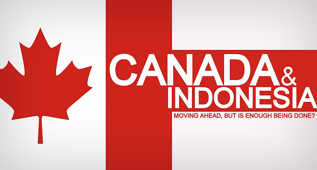 THINK TANK | Canada and Indonesia: Moving Ahead, But Is Enough Being Done?