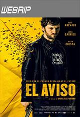 El aviso (2018) WEBRip Español Castellano AC3 5.1