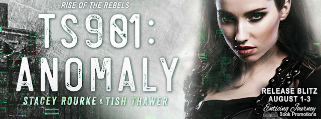 [New Release] TS901: ANOMALY by Stacey Rourke & Tish Thawer @Rourkewrites @tishthawer @EJBookPromos #UBReview #Giveaway