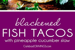 Blackened Fish Tacos with Pineapple Cucumber Slaw