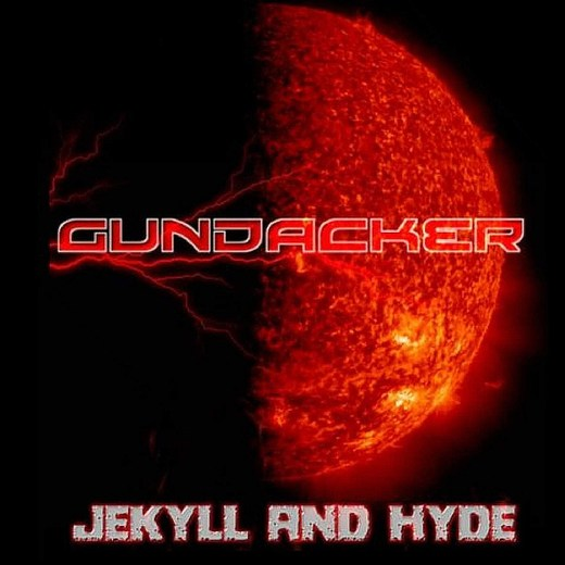 GUNDACKER - Jekyll And Hyde (2016) full