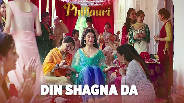 Din Shagna Da Lyrics Jasleen Royal - Phillauri