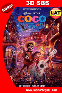 Coco (2017) Latino Full 3D SBS BDRIP 1080P - 2017