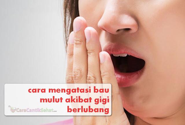 cara mengatasi bau mulut akibat gigi berlubang