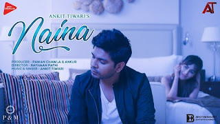 Naina Lyrics | Ankit Tiwari | Monish Raza | Sahas Pareek