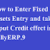 How to Enter Fixed Assets Entry and take Input Credit effect in TallyERP.9?