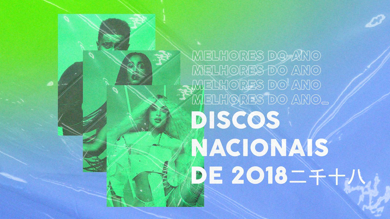 No último ano, a música brasileira foi grandiosamente bem representada do Sudeste ao Nordeste do país, com expoentes que vão do funk ao rap, do pop ao brega.