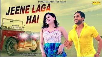 Jeene Laga Hai – Raj Ibrahim Download Haryanvi Video