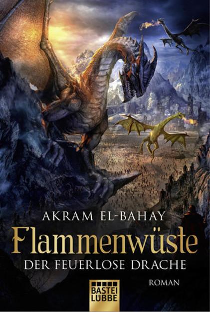 Der feuerlose Drache von Akram El Bahay