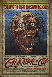 Watch Dick Johnson & Tommygun vs. The Cannibal Cop: Based on a True Story Online Free 2018 Putlocker