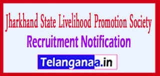 Jharkhand State Livelihood Promotion Society JSLPS Recruitment Notification 2017 Last Date 20-03-2017