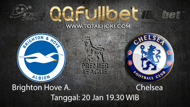 PREDIKSIBOLA - PREDIKSI TARUHAN BOLA BRIGHTON HOVE ALBION VS CHELSEA 20 JANUARI 2018 ( ENGLISH PREMIER LEAGUE )