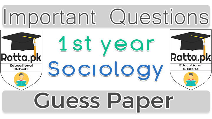 1st Year (11th class) Sociology Guess Paper 2021