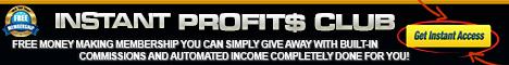 Instant Profits Club 468x60