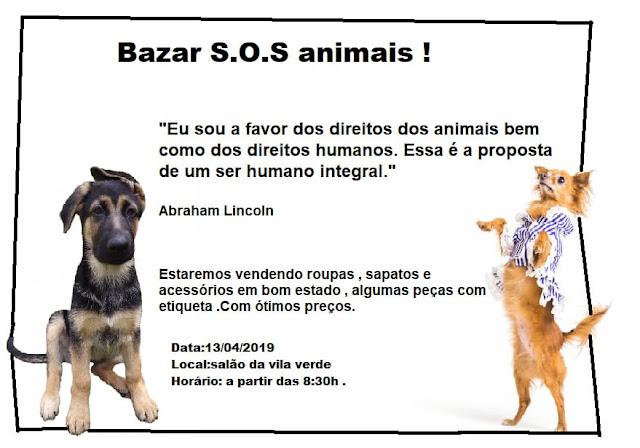 Neste fim de semana tem mais um Bazar do S.O.S ANIMAIS