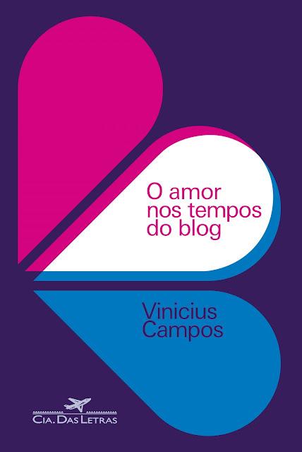 News: O Amor nos tempos do Blog, de Vinicius Campos. 7
