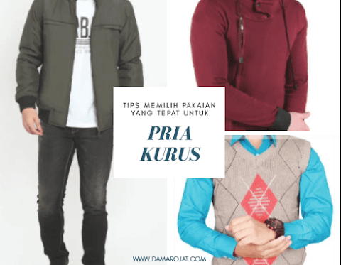 Tips Memilih Pakaian Yang Tepat Untuk Pria Kurus