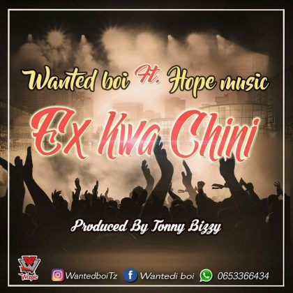 Download Mp3 | Wanted Boi ft Hope Music - Ex Kwa Chini